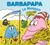 Barbapapa: La Moisson