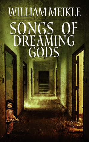 Songs of Dreaming Gods