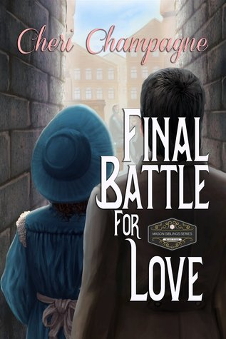Final Battle for Love by Cheri Champagne