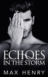 Echoes in the Storm