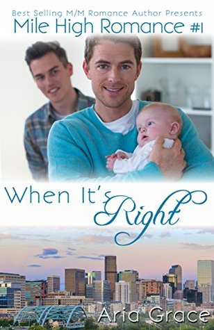 When It's Right (Mile High Romance #1)