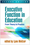 Executive Function in Education, Second Edition: From Theory to Practice