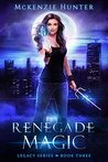 Book cover for Renegade Magic (Legacy, #3)