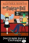 When Tinker Met Bell (A Nocturne Falls Universe story)