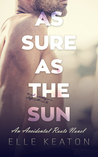 As Sure As The Sun (Accidental Roots, #4)