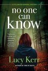 No One Can Know (A Stillwater General Mystery #2)
