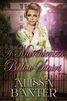 A Marchioness Below Stairs by Alissa Baxter