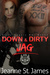 Down & Dirty: Jag (Dirty An...