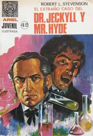 El Extraño caso del Dr. Jekyll y Mr. Hyde. (Ariel Juvenil #42)