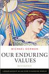 Our Enduring Values Revisited: Librarianship in an Ever-Changing World