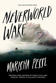 Image result for Neverworld Wake by Marisha Pessl cover