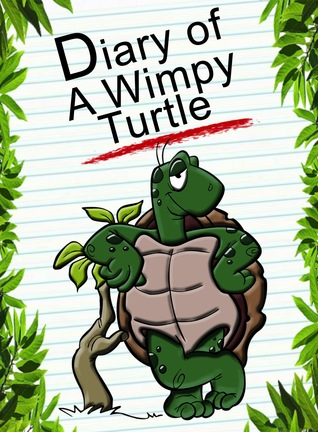 Diary Of A Wimpy Turtle (Animal Diary, #24)