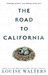 The Road to California by Louise  Walters