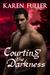 Courting the Darkness (Courting the Darkness #1)