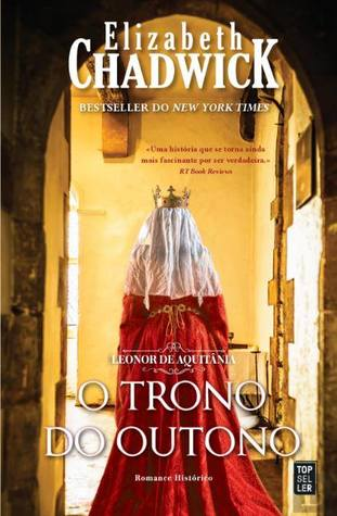 O Trono do Outono (Eleanor of Aquitaine, #3)