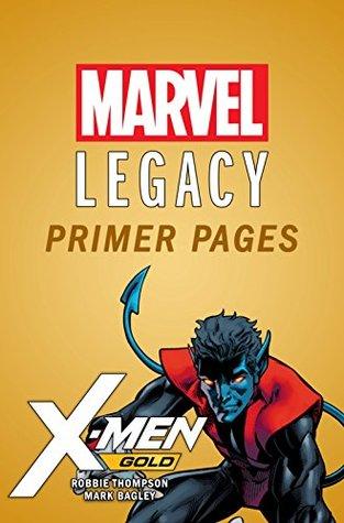 X-Men Gold - Marvel Legacy Primer Pages