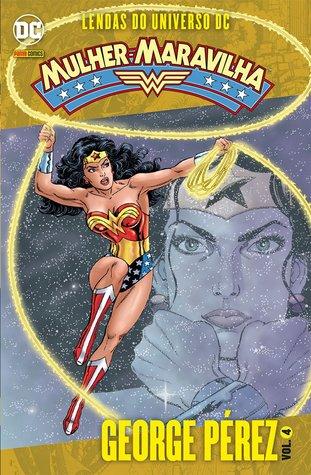 Mulher Maravilha - Lendas do Universo DC, Vol. 4