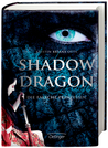 Shadow Dragon. Die falsche Prinzessin by Kristin Briana Otts