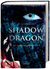 Shadow Dragon. Die falsche Prinzessin by Kristin Briana Otts