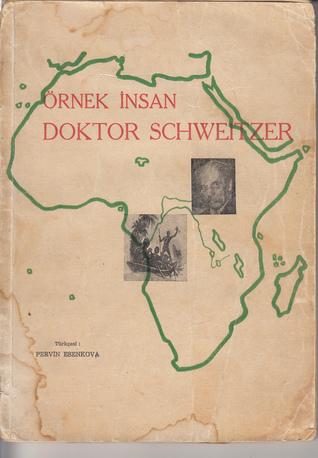 Örnek İnsan Doktor Schweitzer