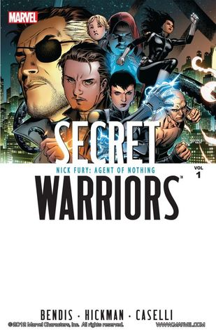 Secret Warriors, Volume 1 by Jonathan Hickman
