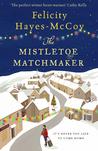 The Mistletoe Matchmaker (Finfarran #3)
