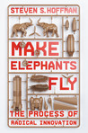 Make Elephants Fly by Steven  Hoffman