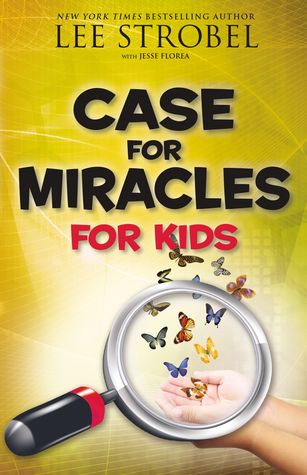 The Case for Miracles for Kids