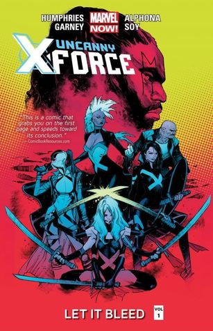 uncanny-x-force-volume-1-let-it-bleed