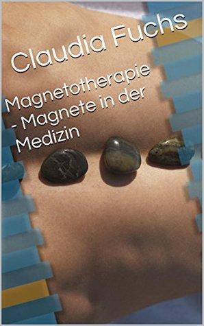 Magnetotherapie - Magnete in der Medizin