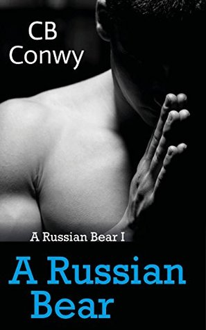 Book Review: A Russian Bear by CB Conwy
