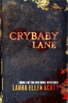 Crybaby Lane (The New Royal Mysteries #2)