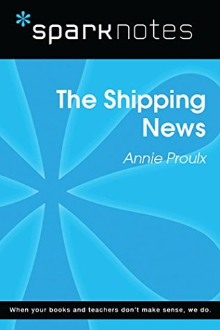 The Shipping News (SparkNotes Literature Guide)