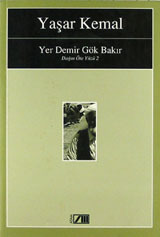 Yer Demir Gök Bakır by Yaşar Kemal