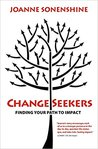 ChangeSeekers: Finding Your Path to Impact