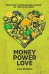 Money Power Love by Joss Sheldon