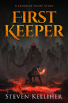 First Keeper - A Landkist Short Story