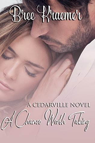 A Chance Worth Taking (Cedarville #5)