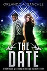 The Date (Montague & Strong Case Files #2.5)