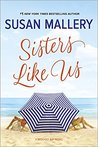 Sisters Like Us (Mischief Bay, #4)