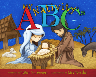 My Nativity ABCs by Esther Yu Sumner