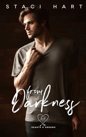 From Darkness (Hearts & Arrows, #3)