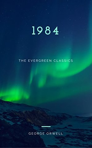 1984: Illustrated (The Evergreen Classics)
