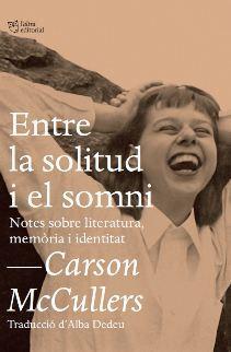 Entre la solitud i el somni. Notes sobre literatura, memòria i identitat