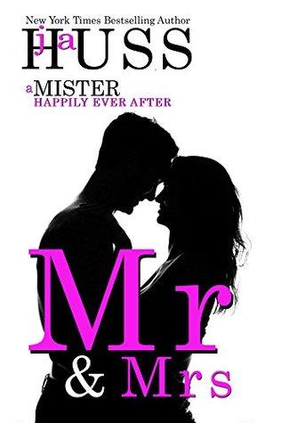 Mr. & Mrs. (Mister, #6)