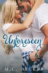 Unforeseen (Unspoken, #3)