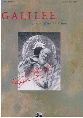 Galilée, journal d'un hérétique