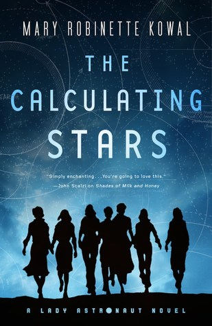 The Calculating Stars (Lady Astronaut, #1) par Mary Robinette Kowal