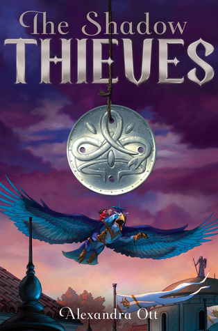 The Shadow Thieves (Rules for Thieves #2)