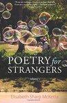 Poetry For Strangers 2: Volume Two (Volume 2)